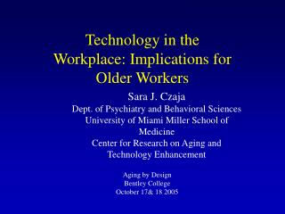 Technology in the Workplace: Implications for Older Workers