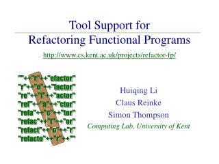 Tool Support for  Refactoring Functional Programs