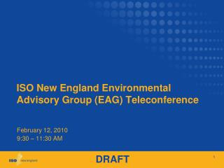 ISO New England Environmental Advisory Group (EAG) Teleconference