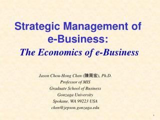 Strategic Management of e-Business: The Economics of e-Business
