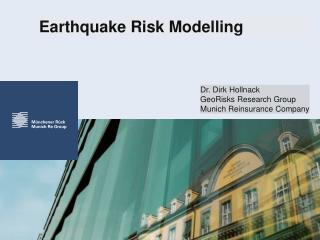Earthquake Risk Modelling