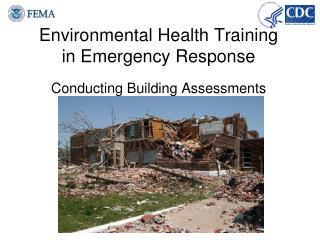 Environmental Health Training in Emergency Response Conducting Building Assessments