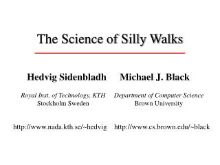 The Science of Silly Walks