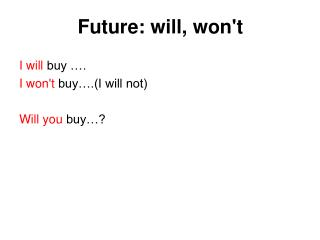 Future: will, won't