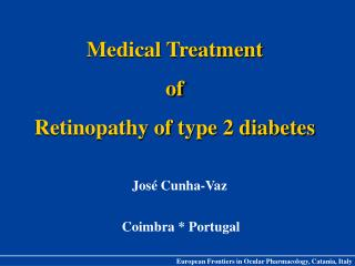 Medical Treatment of Retinopathy of type 2 diabetes