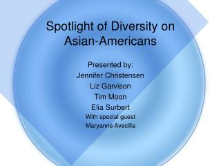 Spotlight of Diversity on Asian-Americans