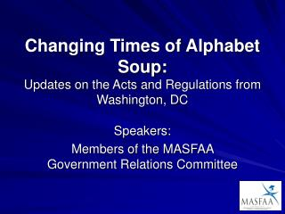 Changing Times of Alphabet Soup: Updates on the Acts and Regulations from Washington, DC
