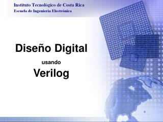 Diseño Digital usando Verilog