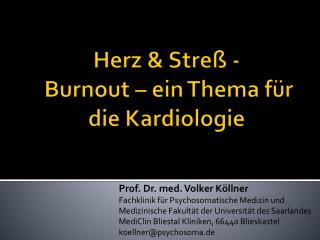 Herz &  Streß  -  Burnout – ein Thema für die Kardiologie