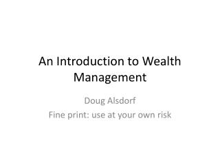 An Introduction to Wealth Management