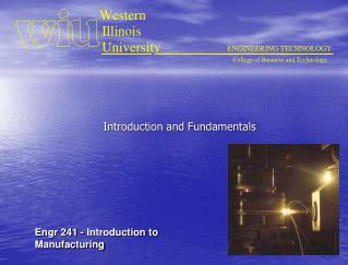 Engr 241 - Introduction to Manufacturing