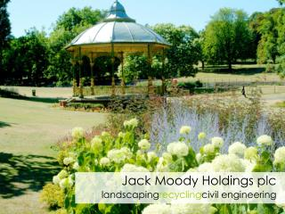 Jack Moody Holdings plc landscaping recycling civil engineering