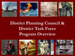 District Planning Council & District Task Force Program Overview