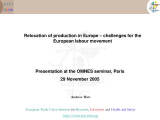 Relocation of production in Europe – challenges for the European labour movement