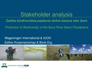 Wageningen International & IUCN Esther Koopmanschap & Boris Erg
