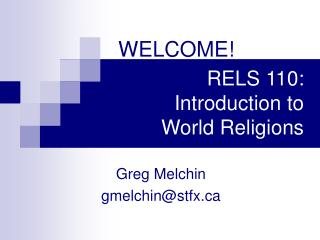 RELS 110: Introduction to  World Religions