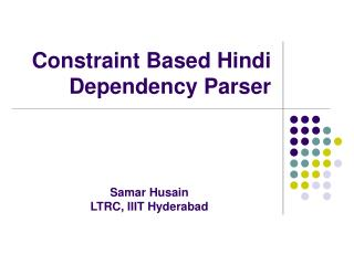 Constraint Based Hindi Dependency Parser