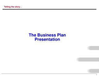 The Business Plan  Presentation