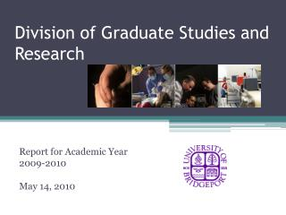 Division of Graduate Studies and Research