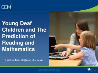 Young Deaf Children and The Prediction of Reading and Mathematics