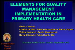 ELEMENTS FOR QUALITY MANAGEMENT IMPLEMENTATION IN PRIMARY HEALTH CARE