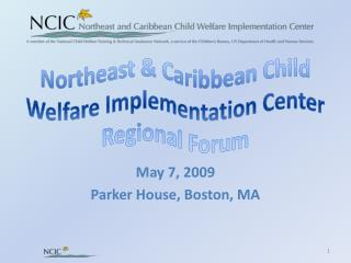 Northeast & Caribbean Child Welfare Implementation Center Regional Forum