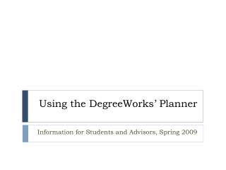 Using the DegreeWorks' Planner