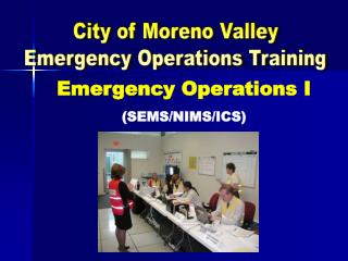 City of Moreno Valley Emergency Operations Training