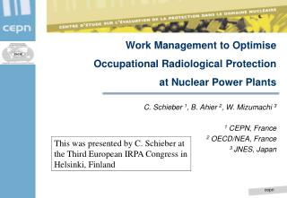 Work Management to Optimise  Occupational Radiological Protection  at Nuclear Power Plants