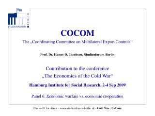 "COCOM The ""Coordinating Committee on Multilateral Export Controls"""