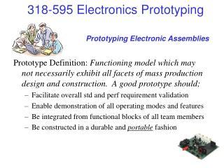 Prototyping Electronic Assemblies
