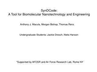 *Supported by AFOSR and Air Force Research Lab, Rome NY