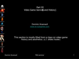 Part III Video Game Genre S  and History)
