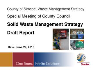 County of Simcoe, Waste Management Strategy  Special Meeting of County Council