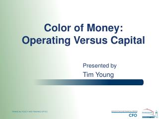 Color of Money: Operating Versus Capital