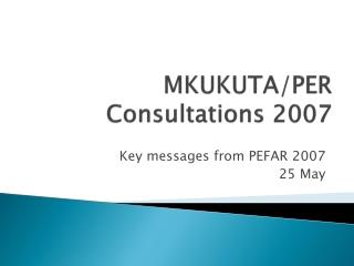 MKUKUTA/PER Consultations 2007