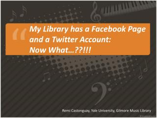 My  Library has a Facebook Page  and a Twitter Account:  Now What…??!!!