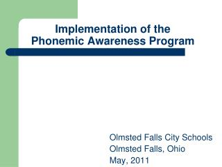 Implementation of the  Phonemic Awareness Program