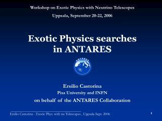 Exotic Physics searches  in ANTARES
