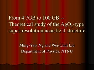 Ming-Yaw Ng and Wei-Chih Liu Department of Physics, NTNU