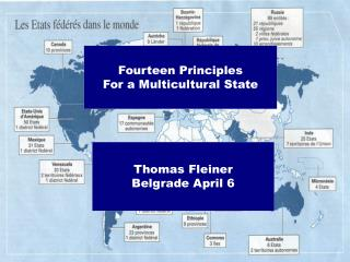 Fourteen Principles For a Multicultural State