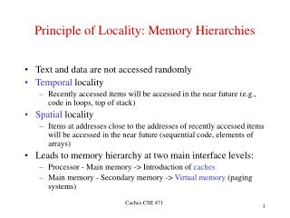 Principle of Locality: Memory Hierarchies