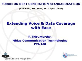 Extending Voice & Data Coverage  with Ease