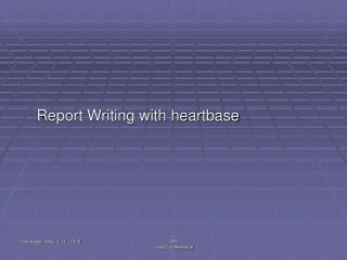 Report Writing with heartbase