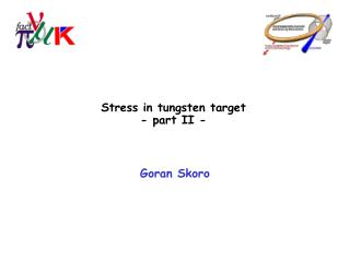 Stress in tungsten target - part II -