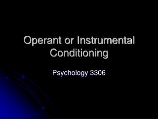 Operant or Instrumental Conditioning