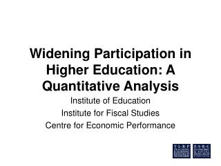 Widening Participation in Higher Education: A Quantitative Analysis