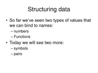 Structuring data