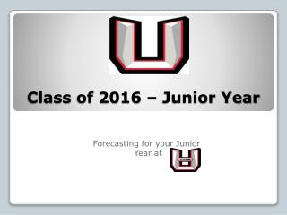 Class  of  2016 – Junior Year