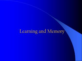 Learning and Memory